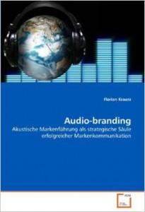 Audio-branding - Akustische Markenführung
